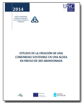 Study for creating a sustainable community in a village at risk of being abandoned (only available in spanish)