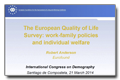 The European Quality of Life Survey: work-family policies and individual welfare. Robert Anderson